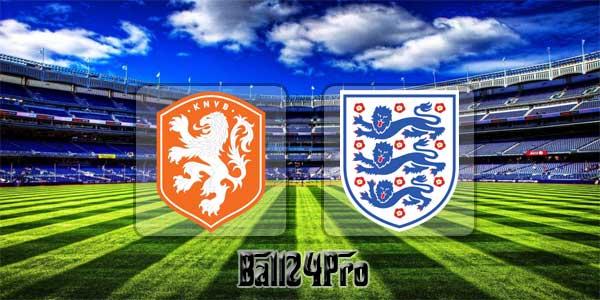 ดูบอลย้อนหลัง กระชับมิตร เนเธอร์แลนด์ vs อังกฤษ 23-3-2018