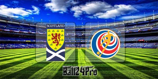 ไฮไลท์ฟุตบอล กระชับมิตร สกอตแลนด์ 0-1 คอสตาริกา 23-3-2018