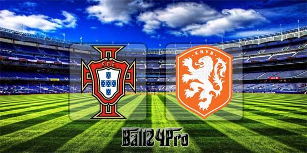 ดูบอลย้อนหลัง กระชับมิตร โปรตุเกส vs เนเธอร์แลนด์ 26-3-2018