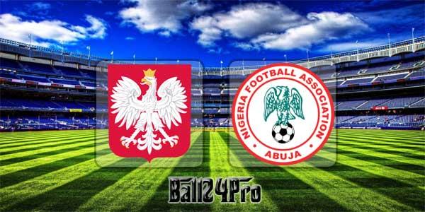 ไฮไลท์ฟุตบอล กระชับมิตร โปแลนด์ 0-1 ไนจีเรีย 23-3-2018