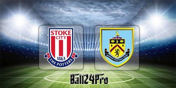 ไฮไลท์ฟุตบอล พรีเมียร์ลีก สโต๊คซิตี้ 1-1 เบิร์นลี่ย์ 22-4-2018