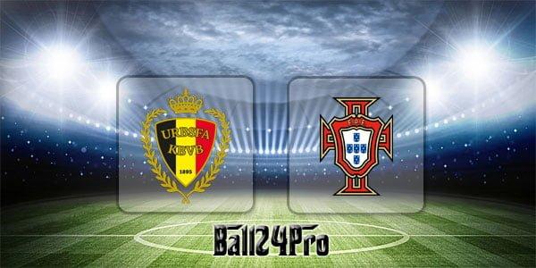 ดูบอลย้อนหลัง กระชับมิตร เบลเยียม vs โปรตุเกส 2-6-2018