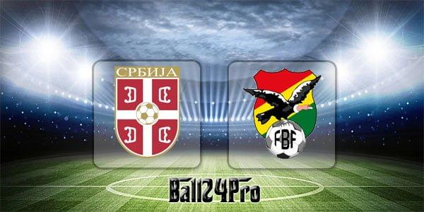 ไฮไลท์ฟุตบอล กระชับมิตร เซอร์เบีย 5-1 โบลิเวีย 9-6-2018
